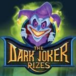 The Dark Joker Rizes video slot